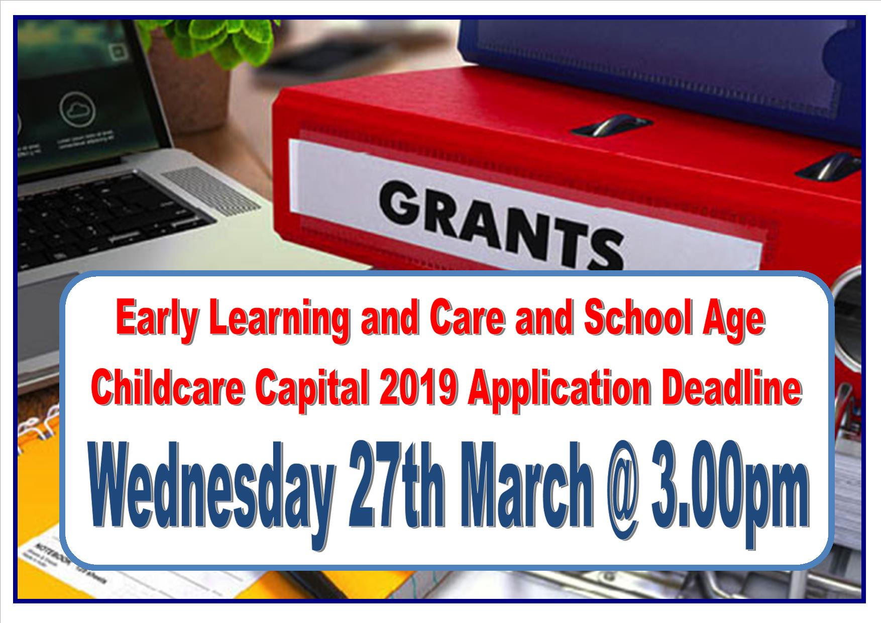 Capital Grants deadline